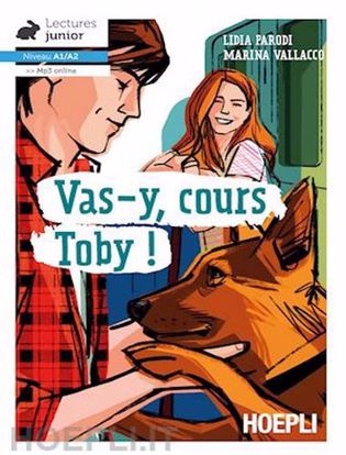 Immagine di Vas-y; cours Toby!. Con espansione online