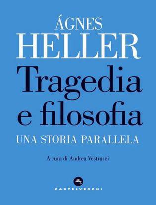 Immagine di Tragedia e filosofia. Una storia parallela