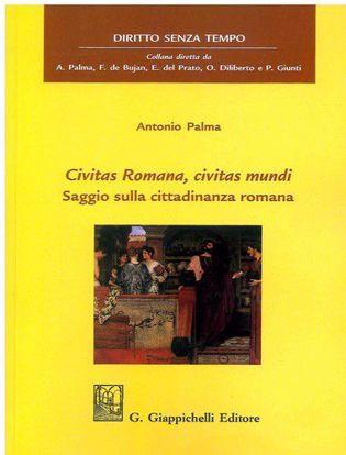 Immagine di Civitas romana, civitas mundi. Saggio sulla cittadinanza romana.