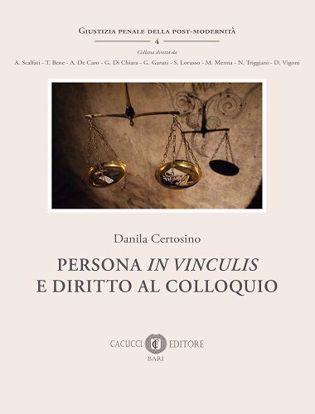 Immagine di 4 - Persona in vinculis e diritto al colloquio