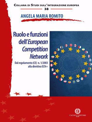 Immagine di 38 - Ruolo e funzioni dell'European Competition Network