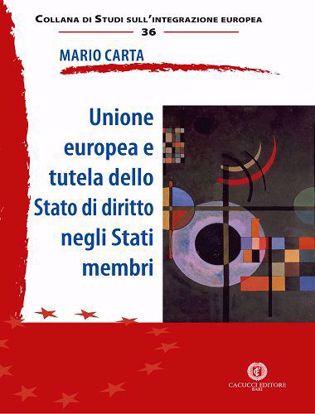 Immagine di 36 - Unione europea e tutela dello Stato di diritto negli Stati membri