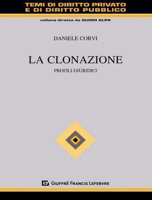Immagine di La clonazione. Profili giuridici