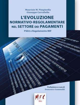 Immagine di L'evoluzione normativo-regolamentare nel settore dei pagamenti. PSD2 e regolamento MIF