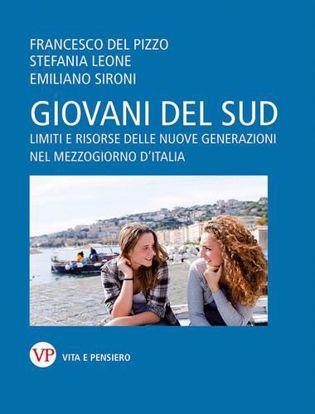 Immagine di Giovani del Sud. Limiti e risorse delle nuove generazioni nel Mezzogiorno d'Italia