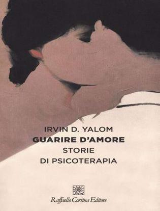 Immagine di Guarire d'amore. Storie di psicoterapia.