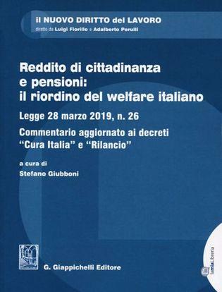 Immagine di Reddito di citrtadinanza e pensioni: il riordino del welfare italiano.