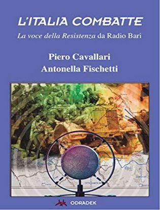 Immagine di L'Italia combatte. La voce della Resistenza da Radio Bari.