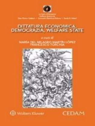 Immagine di Dittatura economica, democrazia, welfare state.
