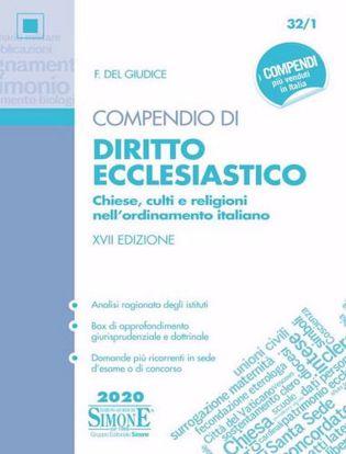 Immagine di Compendio di diritto ecclesiastico. Chiese, culti e religioni nell'ordinamento italiano N. 32/1.