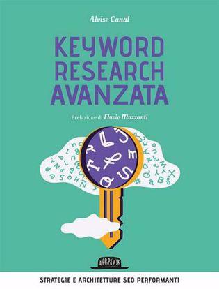 Immagine di Keyword research avanzata. Strategie e architetture SEO performanti