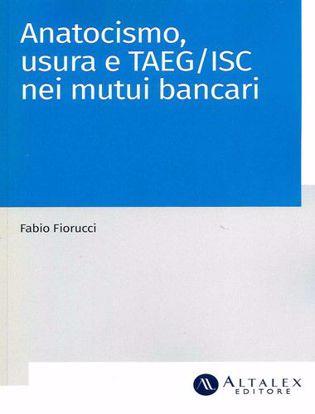 Immagine di Anatocismo, usura e TAEG/ISC nei mutui bancari.