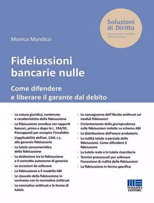 Immagine di Fideiussioni bancarie nulle. Come difendere e liberare il garante dal debito.