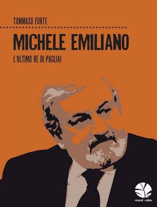 Immagine di Michele Emiliano. L'ultimo re di Puglia!