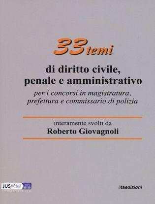 Immagine di 33 Temi di diritto civile, penale e amministrativo.