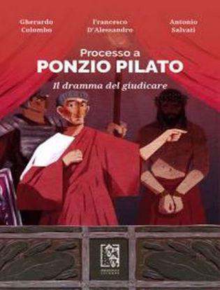 Immagine di Processo a Ponzio Pilato. Il dramma del giudicare.