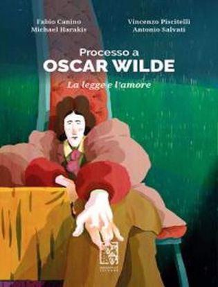 Immagine di Processo a Oscar Wilde. La legge e l'amore.