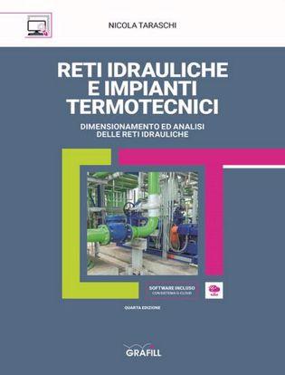Immagine di Reti idrauliche e impianti termotecnici. Con Contenuto digitale per download e accesso on line.
