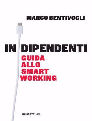 Immagine di In Dipendenti. Guida allo smart working.