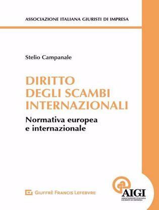 Immagine di Diritto degli scambi internazionali. Normativa europea e internazionale
