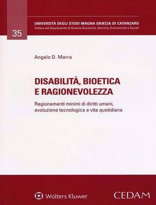 Immagine di Disabilità, bioetica e ragionevolezza.