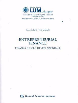 Immagine di Entrepreneurial finance. Finanza e ciclo di vita aziendale