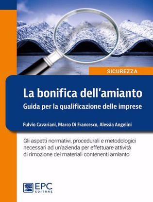 Immagine di Bonifica dell'amianto. Guida per la qualificazione delle imprese.