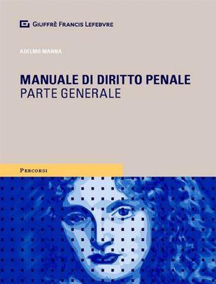 Immagine di Manuale di Diritto Penale. Parte Generale.