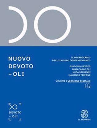 Immagine di Nuovo Devoto-Oli. Il vocabolario dell'italiano contemporaneo 2021. Con App scaricabile su smartphone e tablet.