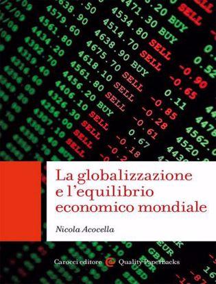 Immagine di La globalizzazione e l'equilibrio economico mondiale.