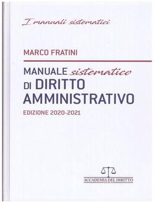 Immagine di Manuale sistematico di diritto amministrativo. Edizione 2020 -2021