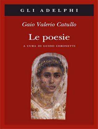 Immagine di Le poesie. Testo latino a fronte