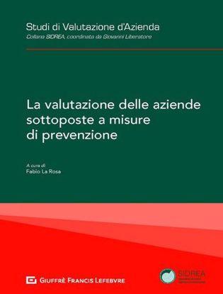 Immagine di La valutazione delle aziende sottoposte a misure di prevenzione