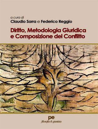 Immagine di Diritto, metodologia giuridica e composizione del conflitto
