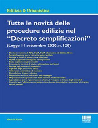 Immagine di Tutte le novità delle procedure edilizie nel «Decreto semplificazioni»