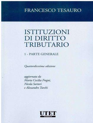 Immagine di Istituzioni di diritto tributario. Vol. 1: Parte generale