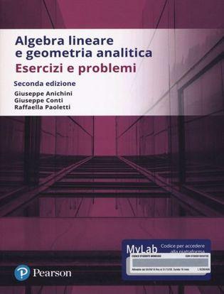 Immagine di Algebra lineare e geometria analitica. Esercizi e problemi. Ediz. Mylab. Con Contenuto digitale per accesso on line