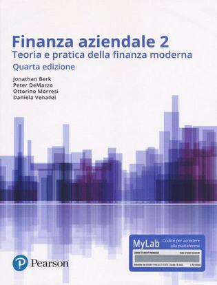 Immagine di Finanza aziendale 2. Teoria e pratica della finanza moderna