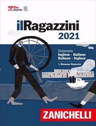 Immagine di Il Ragazzini 2021. Dizionario inglese-italiano, italiano-inglese. Versione Plus. Con Contenuto digitale (fornito elettronicamente)