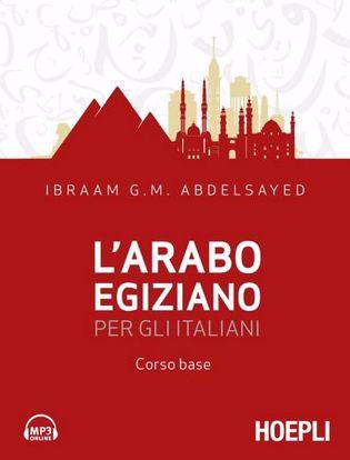 Immagine di L'arabo egiziano per gli italiani. Corso base