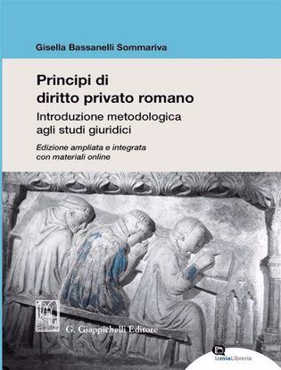 Immagine di Principi di diritto privato romano. Introduzione metodologica agli studi giuridici. Ediz. ampliata