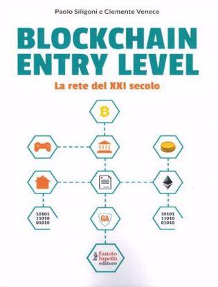 Immagine di Blockchain entry level. La rete del XXI secolo