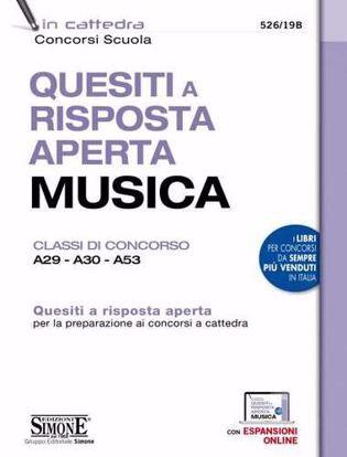 Immagine di Quesiti a risposta aperta musica. Classi di concorso A29, A30, A53 (brossura) N. 526/19B