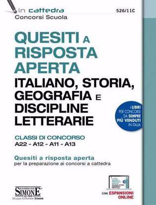 Immagine di Quesiti a risposta aperta Italiano, storia, geografia e discipline letterarie. Classi di concorso A22, A12, A11, A13 (brossura) N. 526/11C