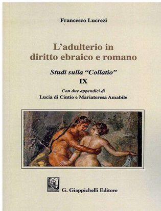 Immagine di L'adulterio in diritto ebraico e romano. Studi sulla «Collatio» IX