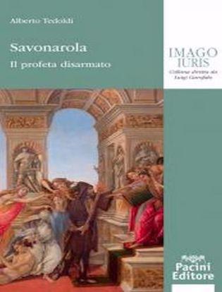 Immagine di Savonarola. Il profeta disarmato