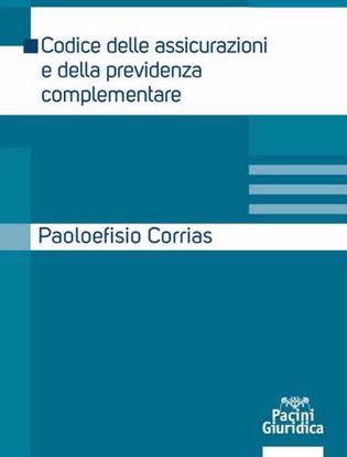 Immagine di Codice delle assicurazioni e della previdenza complementare