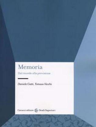Immagine di Memoria. Dal ricordo alla previsione