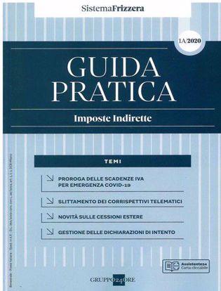 Immagine di Guida pratica fiscale. Imposte indirette 2020. Vol. 1A