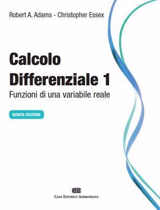 Immagine di Calcolo differenziale. Funzioni di una variabile reale. Vol. 1